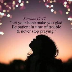 Pray and don't lose hope